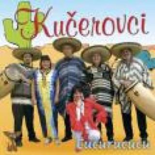 Cucurucucu  - Kučerovci [CD album]